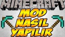 Minecraft Modu Nasıl Yapılır ? - Bölüm 2 - Mod Bilgileri Ve Forge Mod Loader! - Bthnclks