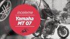 Yamaha MT-07 Tanıtım ve İnceleme | Burak AYKIR