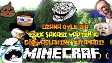 Ahmetaga -Ozana Öyle Bir Eşek Şakası Yaptım'ki Göz Yaşlarını Tutamadı! - Lord Of Minecraft! - 9Bölüm