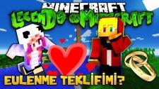 EVLENME TEKLİFİMİ? ALDATILDIM! - Minecraft | Legends in Minecraft : Bölüm 8