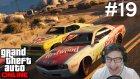 Gta V Online - Hızlı Yarışlar - Bölüm 19 - Burak Oyunda