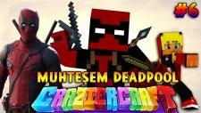 Türkçe Minecraft   Craziest Craft   MUHTEŞEM DEADPOOL! ve CEHENNEMİN KARANLIĞI! - Bölüm 6