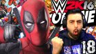 Wwe 2k16 Online Türkçe | Alemin Krali Deadpool | Ümidi Vs World | 18.bölüm | Ps 4