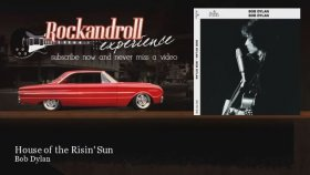 Bob Dylan - House Of The Risin Sun