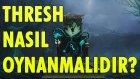 Çılgın Destek Thresh | Platinden Şampiyonluğa #8 | League Of Legends