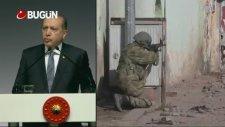 Cumhurbaşkanı Erdoğan: Meşru Müdafaa Hakkımız