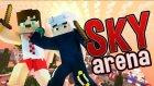 Hakan, Berkayın Kafasını Kopardı ! #sky Arena# Yeni Seri !! - Minecraftevi