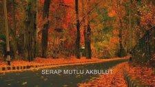 Serap Mutlu Akbulut-Bana bir aşk masalından şarkılar söyle