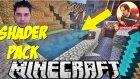 Shader Pack ! | Minecraft Türkçe Survival Multiplayer | Bölüm 11 - Oyun Portal