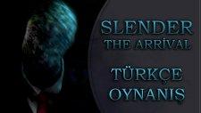 Slender : The Arrival (Türkçe) Bölüm 1 - Heeç Gorhmadım Pampa! - Spastikgamers2015