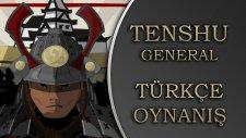 Tenshu General : Türkçe Oynanış / Mobile Özel Bölüm Yayında! - Spastikgamers2015