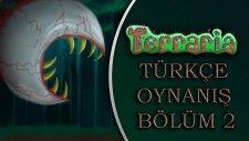 Terraria Türkçe : Co-Op Multiplayer / Bölüm 2 - Uçan Hamsi Firarda! - Spastikgamers2015