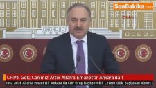 CHP'li Gök; Canımız Artık Allah'a Emanettir Ankara'da 1