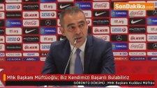 Mhk Başkanı Müftüoğlu: