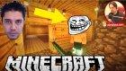 Sinan Bizi Trolledi | Minecraft Türkçe Survival Multiplayer | Bölüm 12 - Oyunportal