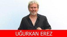 Uğurkan Erez Kimdir?