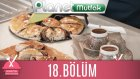 Buket'in Mutlu Mutfağı 18.Bölüm