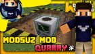 Minecraft : Modsuz Mod! - Quarry! - Azizgaming35