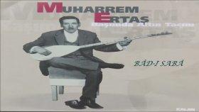 Muharrem Ertaş - Bad-ı Saba