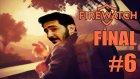 Elveda ! | Firewatch Türkçe Bölüm 6 - Final