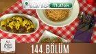 Mutfakta Tek Başına 144.Bölüm ÇEDAR SOSLU MITITE KOFTE - KETÇAP SOSLU SPAGETTİ