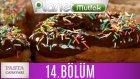 Pasta Canavarı 14. Bölüm Doughnut - Haşhaşlı Unsuz Kek