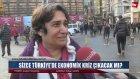 Sizce Türkiye'de Ekonomik Kriz Çıkacak mı ?