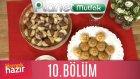 Yemek Hazır 10. Bölüm Demirhindi Şerbeti - Damla Sakızlı Şekerpare - Köz Patlıcan Çorbası