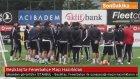 Beşiktaş'ta Fenerbahçe Maçı Hazırlıkları