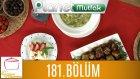 Elif'le Kaynasın Tencereler 181. Bölüm İslim Kebabı - Kabaklı Pirinç Çorbası - Yalancı Tavukgöğsü