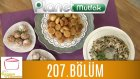 Elif'le Kaynasın Tencereler 207. Bölüm Fındık Tatlısı - İzmir Pilavı - Patatesli Puf Böreği