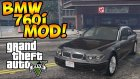 GTA 5 PC MODS - BMW 760i (e65) MOD - ADD ON!