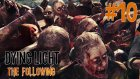 Kutsal Parçalar ! | Dying Light The Following Türkçe Bölüm 10