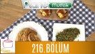 Elif'le Kaynasın Tencereler 216. Bölüm Fırında Kumpir - Paşa Böreği - Maş Salatası