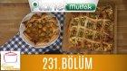 Elif'le Kaynasın Tencereler 231. Bölüm Taze Soğanlı Ve Patatesli Börek - Kayısılı Tart