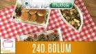 Elif'le Kaynasın Tencereler 240. Bölüm Gazozlu Kek - Mercimek Pilaki - Ekmek Üstü Tarçınlı Et