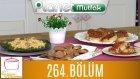 Elif'le Kaynasın Tencereler 264. Bölüm Mantarlı Ve Domates Soslu Börek - Yumurtalı Bisküvi
