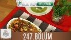 Mutfakta Tek Başına (Yağız İzgül) 247.bölüm Balık Yahnisi - Naneli Ve Peynirli Bezelye Çorbası