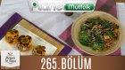 Mutfakta Tek Başına (Yağız İzgül) 265.bölüm Bal Kabağı Salatası - Sarı Biber Dolması