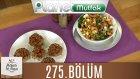 Mutfakta Tek Başına (Yağız İzgül) 275.bölüm Köfte Dolması - Kadayıflı Tavuk Salatası
