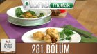 Mutfakta Tek Başına (Yağız İzgül) 281.bölüm Etli Tart - Karamelize Armutlu Buğday Salatası