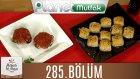 Mutfakta Tek Başına (Yağız İzgül) 285.bölüm Sosisli Milföy Börekleri - Tavuklu İslim Kebabı