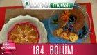 Şeker Dükkanı 184. Bölüm Gazozlu Kek - Pırasalı Ve Cevizli Börek