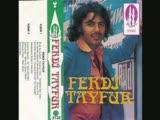 Ferdi Tayfur 1974 Senesinde Söylemiş:)
