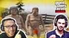Gta 5 Onlıne - Oyunefendisi İle Çıplaklar Kampını Basıyoruz! P*ipili Dedeler!!!