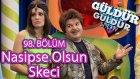 Güldür Güldür Show 98. Bölüm, Nasipse Olsun Skeci (19 Şubat Cuma)