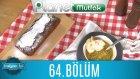 İtalyan İşi (Danilo Zanna) 64. Bölüm Plum Cake Al Cıoccolato E Mıele - Zuppa Dı Broccolı