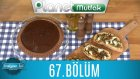 İtalyan İşi (Danilo Zanna) 67. Bölüm Torta Alle Due Cıoccolate  - Bruschetta Al Profumo Dı Autunno