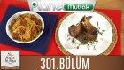 Mutfakta Tek Başına (Yağız İzgül) 301.bölüm Zeytin Soslu Kuzu Pirzola - Çıtır Tavuklu Spagetti