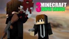 Minecraft 3.dünya Savaşında Kapıştık! - W/ahmet Aga